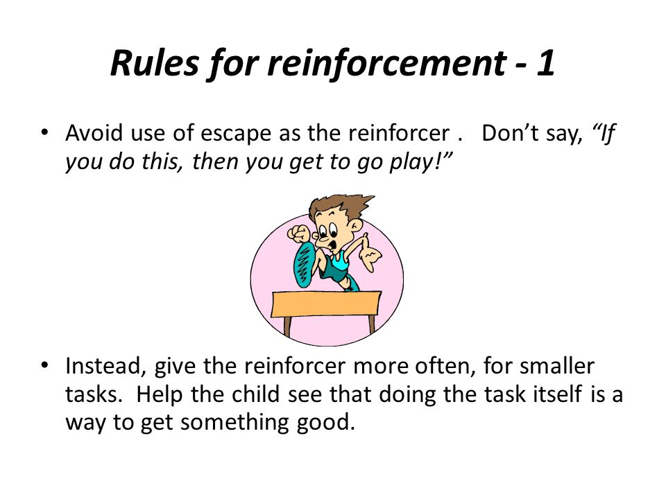 Rules for reinforcement - 1
