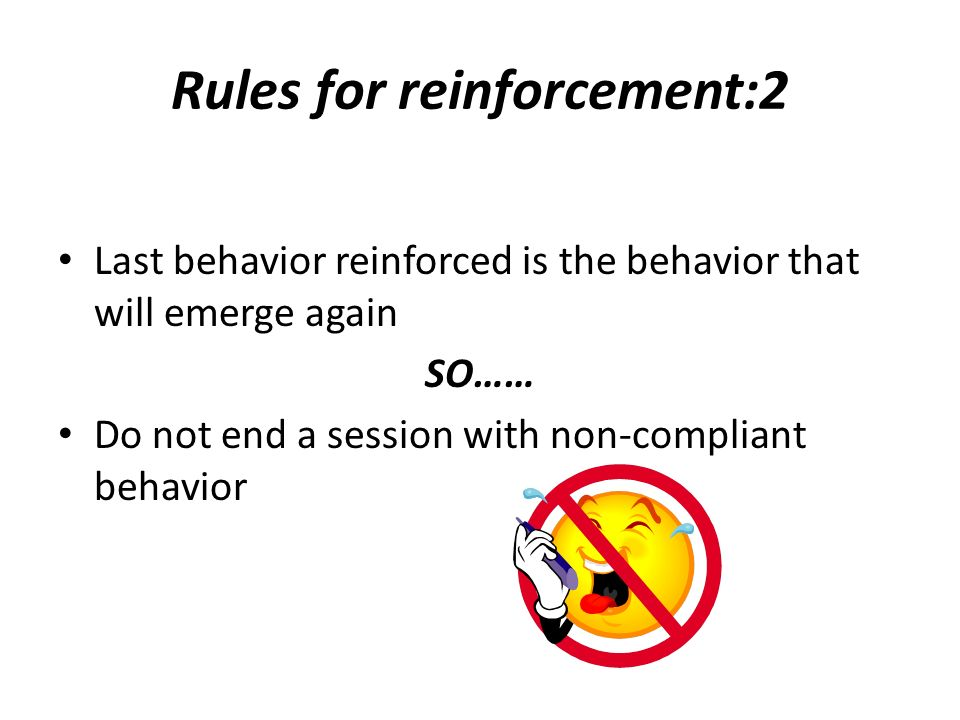 Rules for reinforcement:2