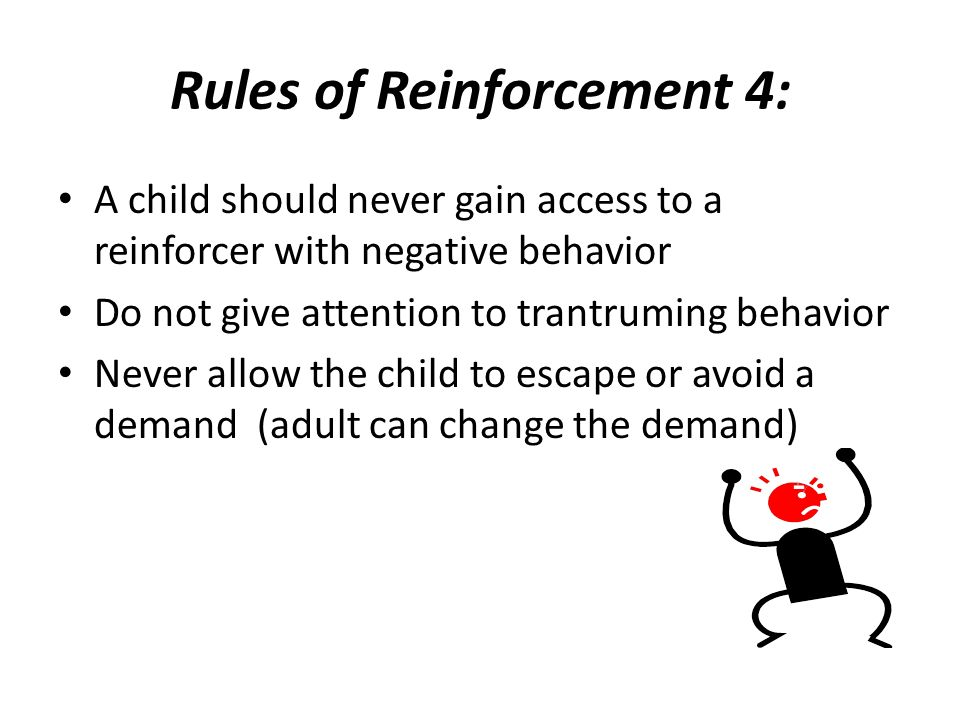 Rules of Reinforcement 4:
