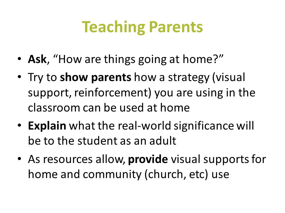 Teaching Parents Ask, How are things going at home