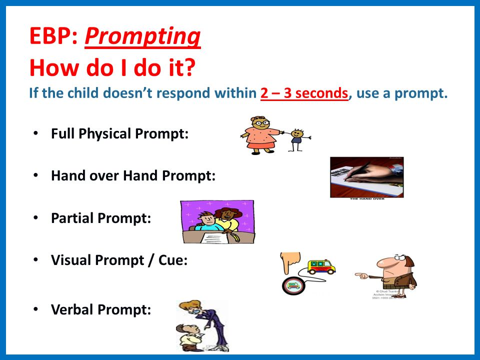 EBP: Prompting How do I do it