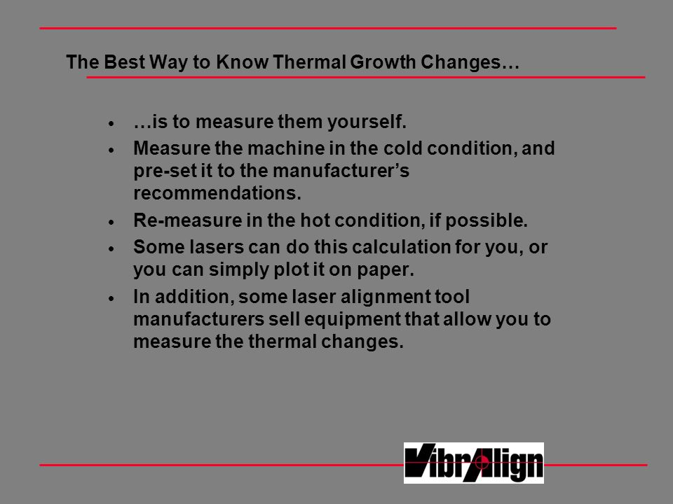 The Best Way to Know Thermal Growth Changes…