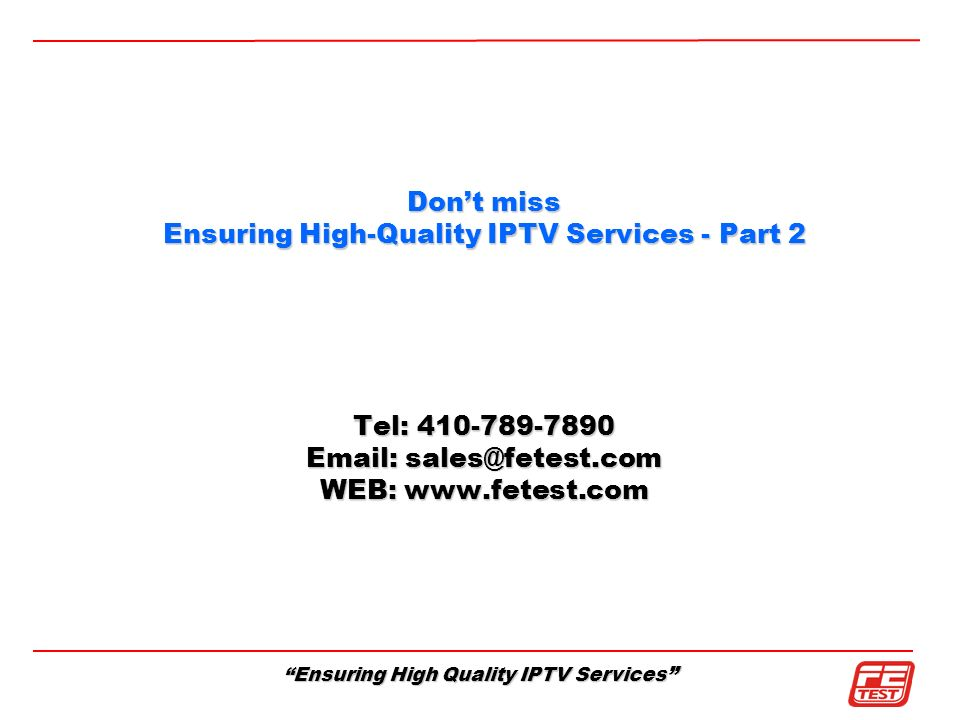 Ensuring High-Quality IPTV Services - Part 2