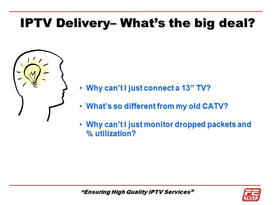 IPTV Delivery– What's the big deal