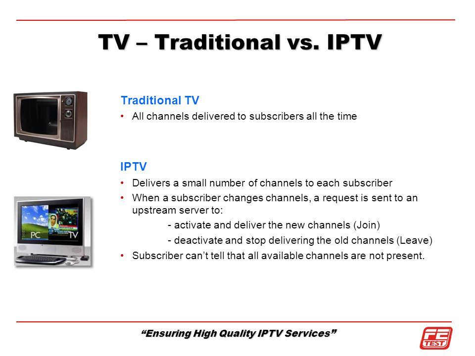 TV – Traditional vs. IPTV