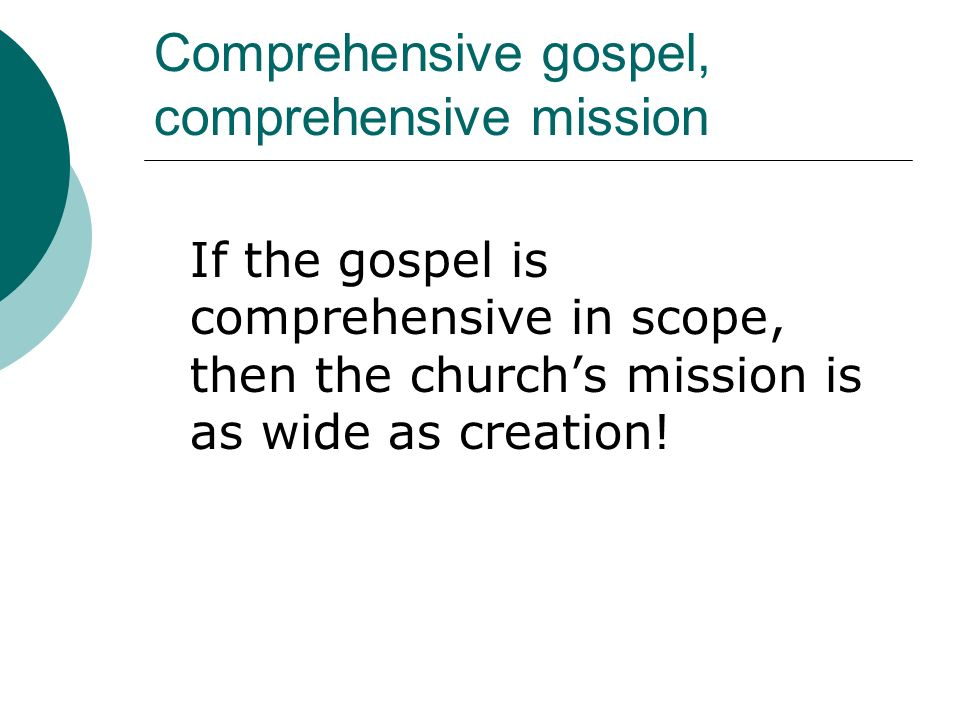 Comprehensive gospel, comprehensive mission