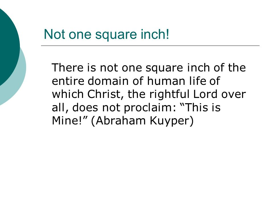 Not one square inch!