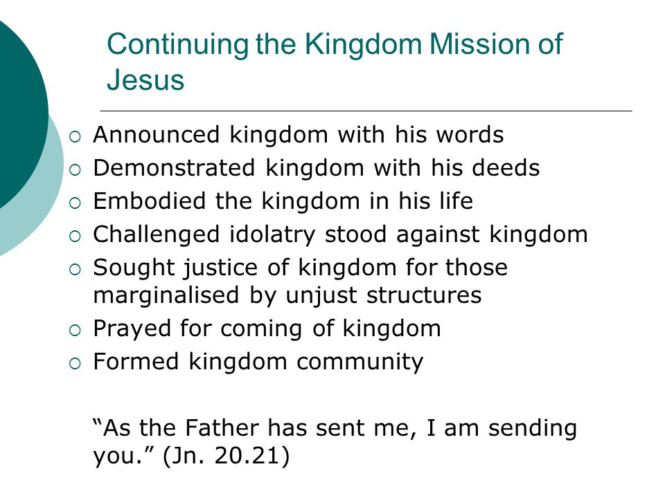 Continuing the Kingdom Mission of Jesus