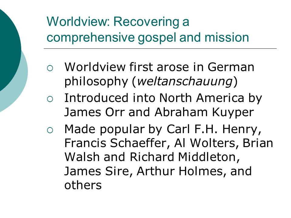 Worldview: Recovering a comprehensive gospel and mission