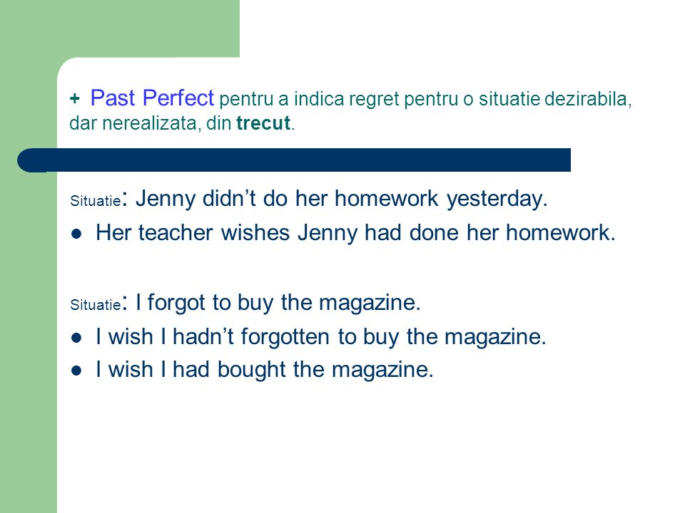 Her teacher wishes Jenny had done her homework.
