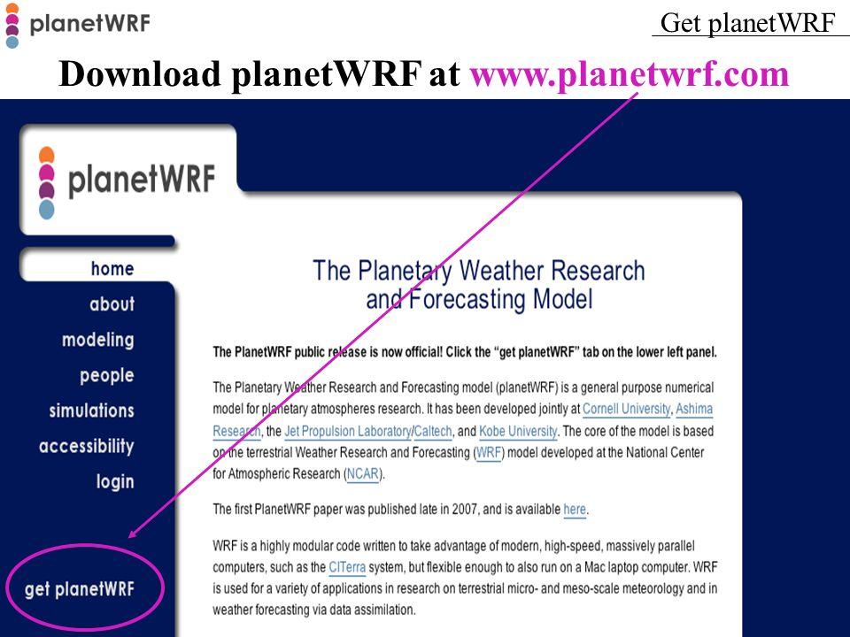 Download planetWRF at www.planetwrf.com