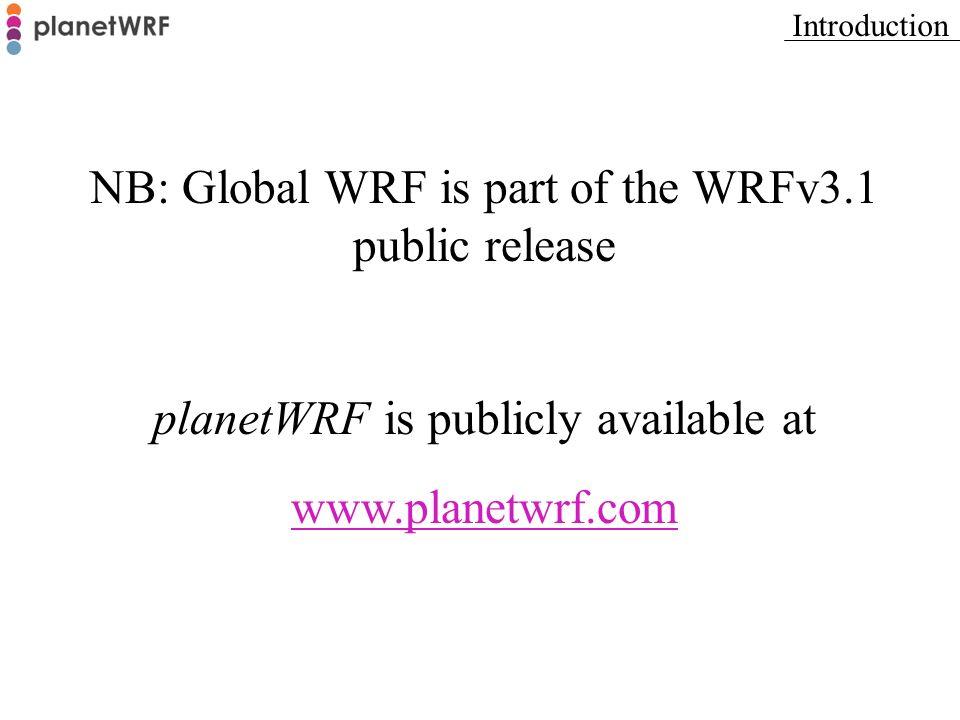 NB: Global WRF is part of the WRFv3.1 public release