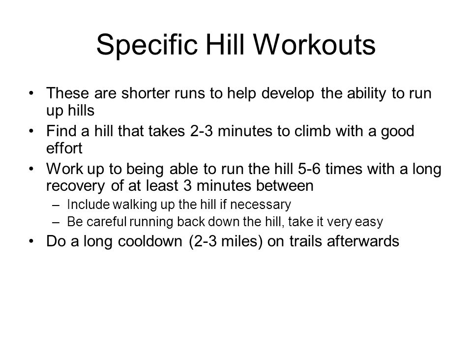 Specific Hill Workouts