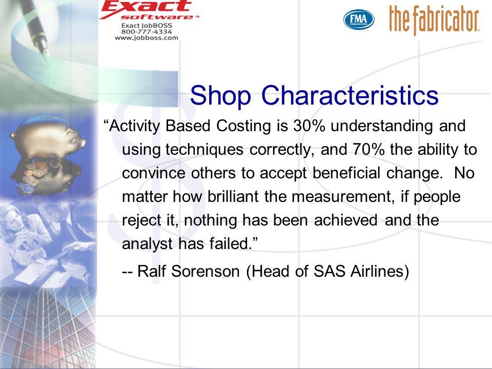 Shop Characteristics