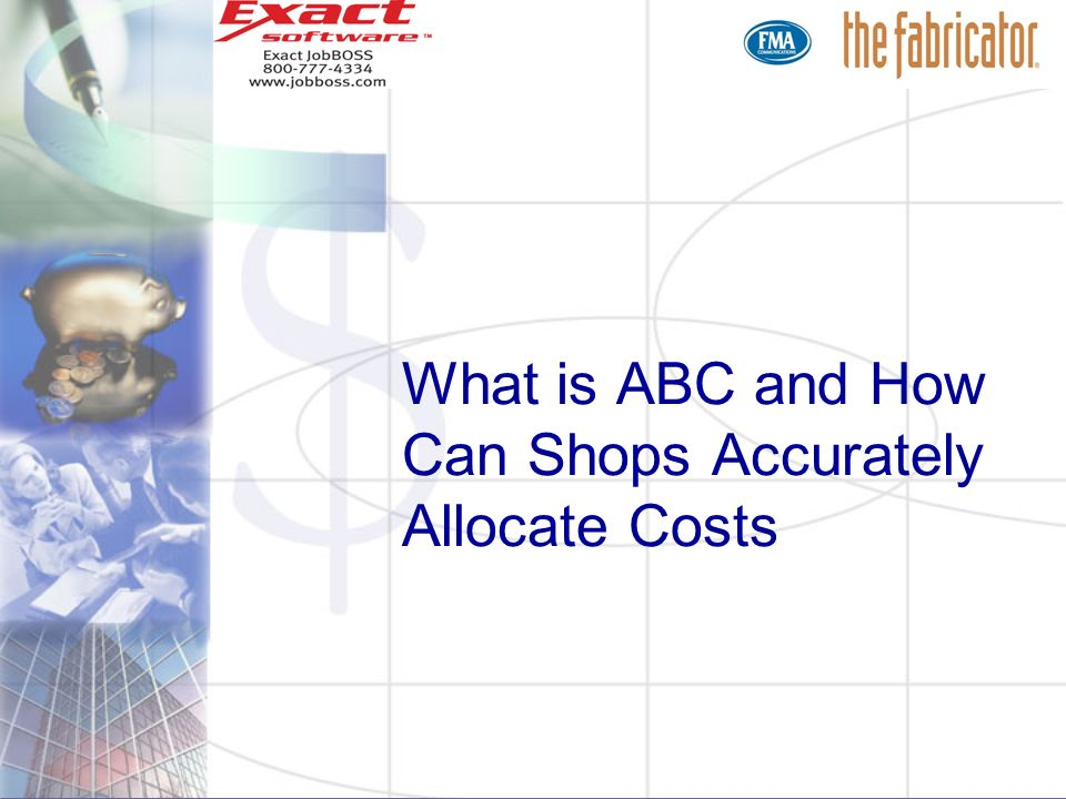 What is ABC and How Can Shops Accurately Allocate Costs