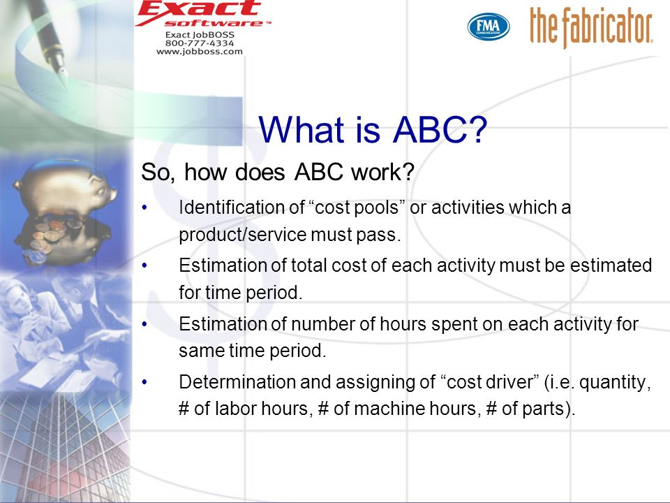 What is ABC So, how does ABC work
