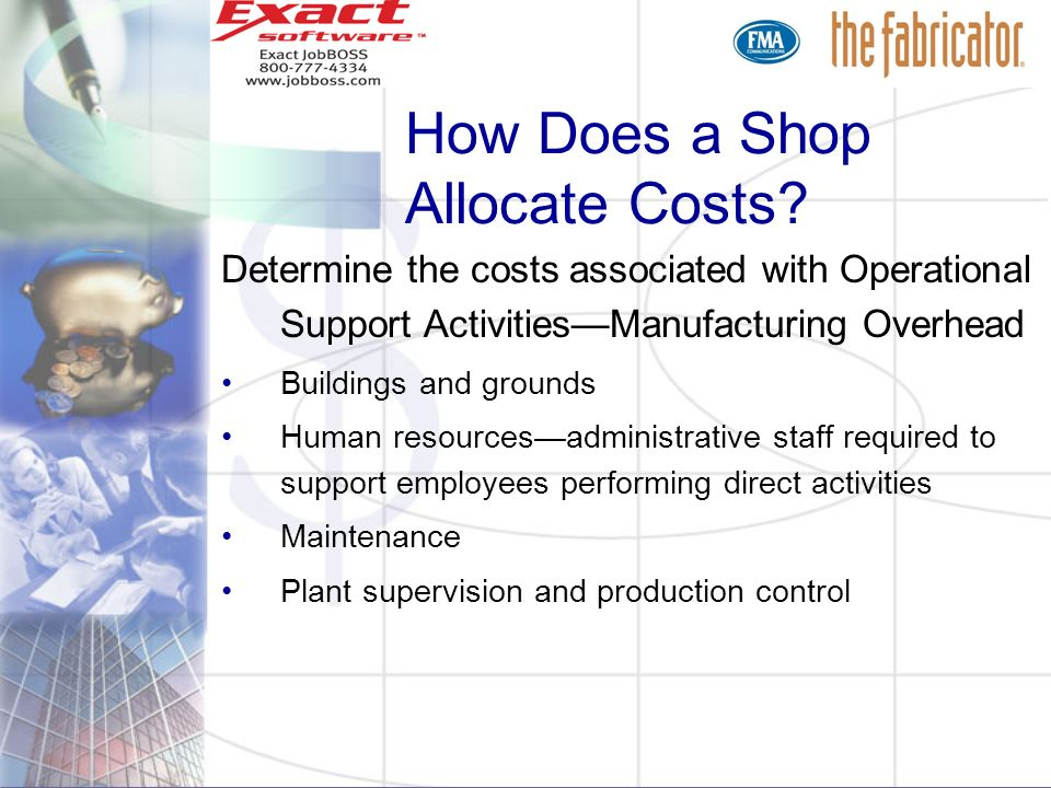 How Does a Shop Allocate Costs