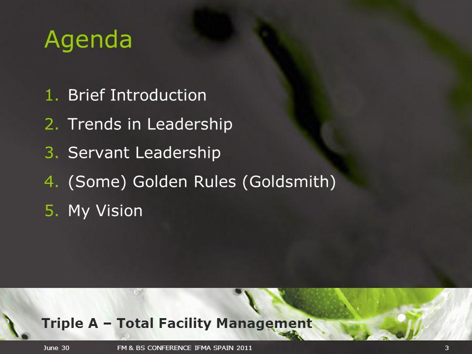 Agenda Brief Introduction Trends in Leadership Servant Leadership