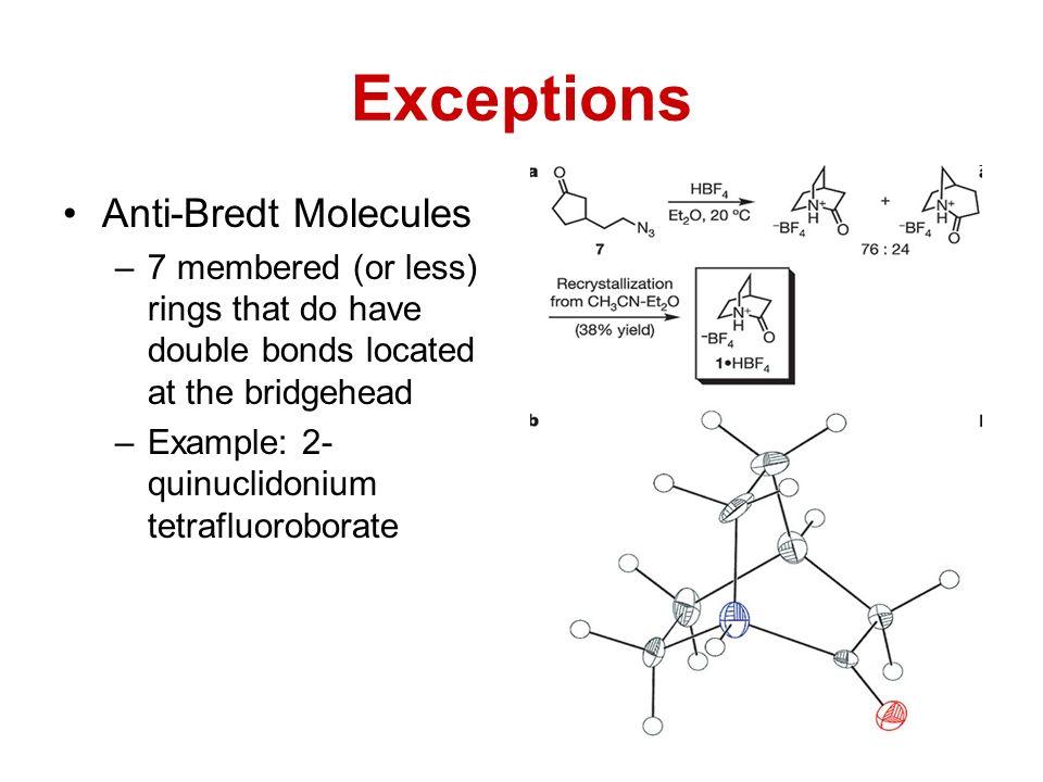 Exceptions Anti-Bredt Molecules