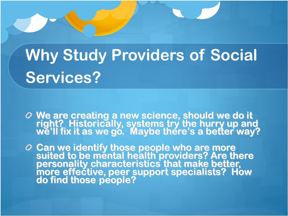 Why Study Providers of Social Services