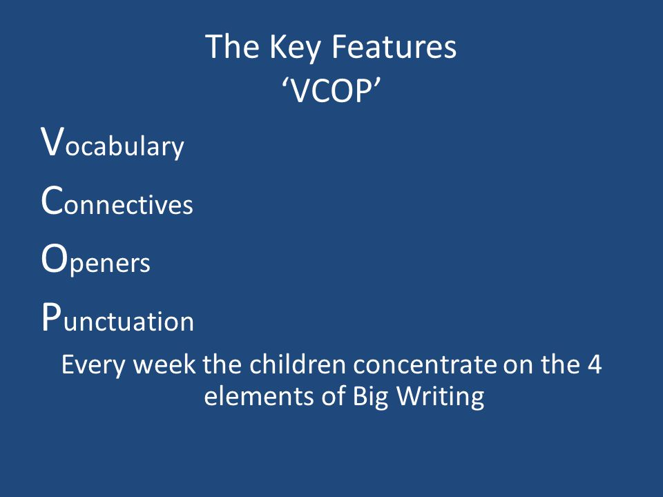The Key Features 'VCOP'
