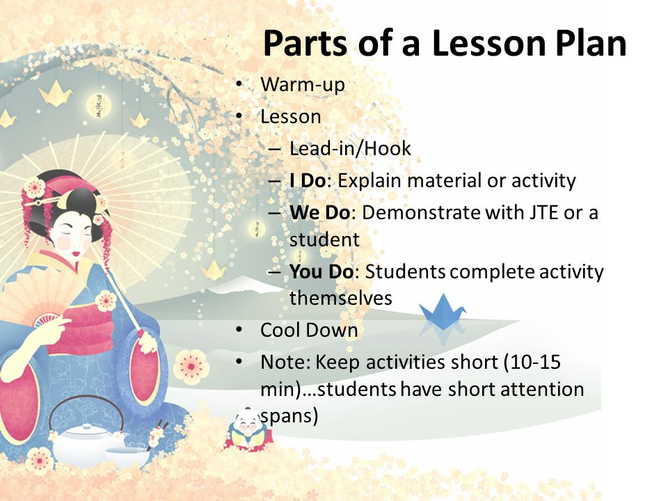 Parts of a Lesson Plan Warm-up Lesson Lead-in/Hook