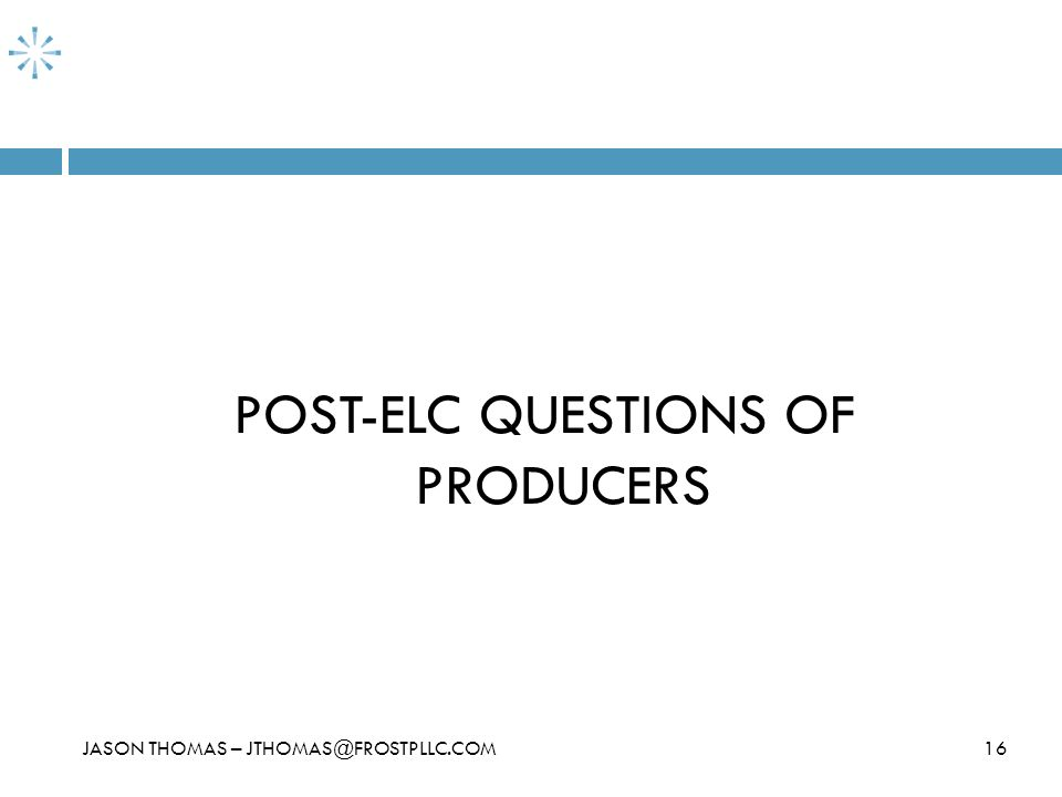 POST-ELC QUESTIONS OF PRODUCERS