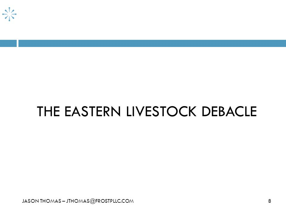 THE EASTERN LIVESTOCK DEBACLE