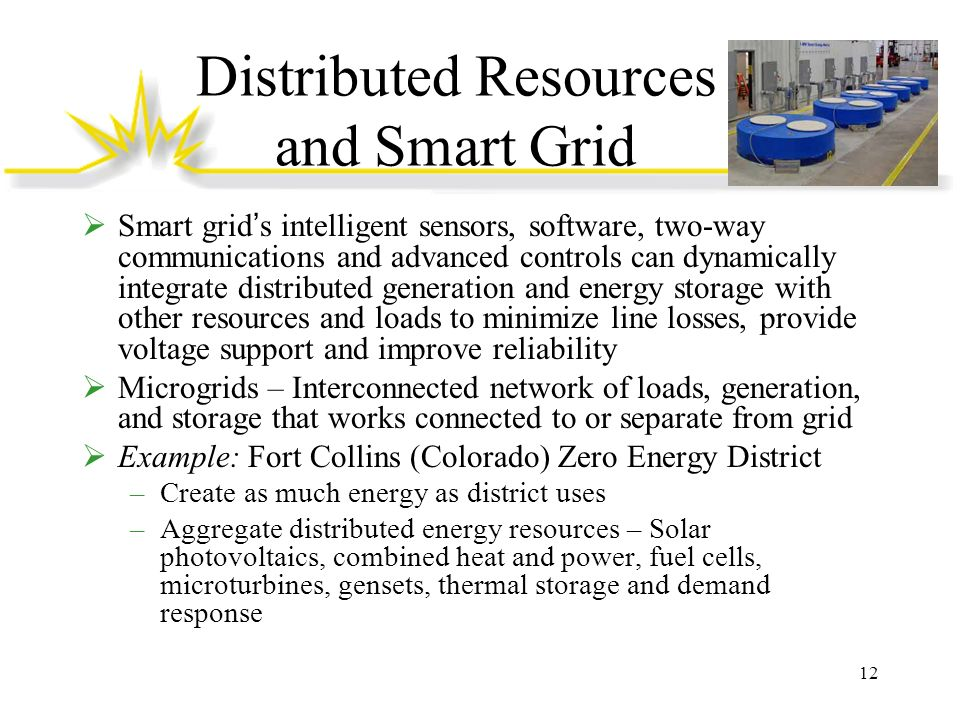 Distributed Resources and Smart Grid