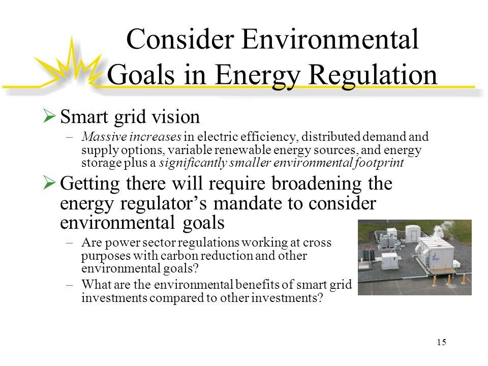 Consider Environmental Goals in Energy Regulation