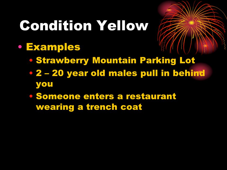 Condition Yellow Examples Strawberry Mountain Parking Lot