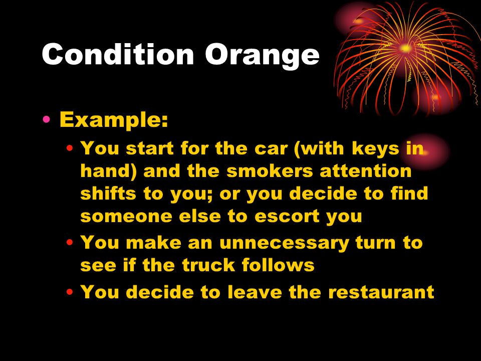 Condition Orange Example: