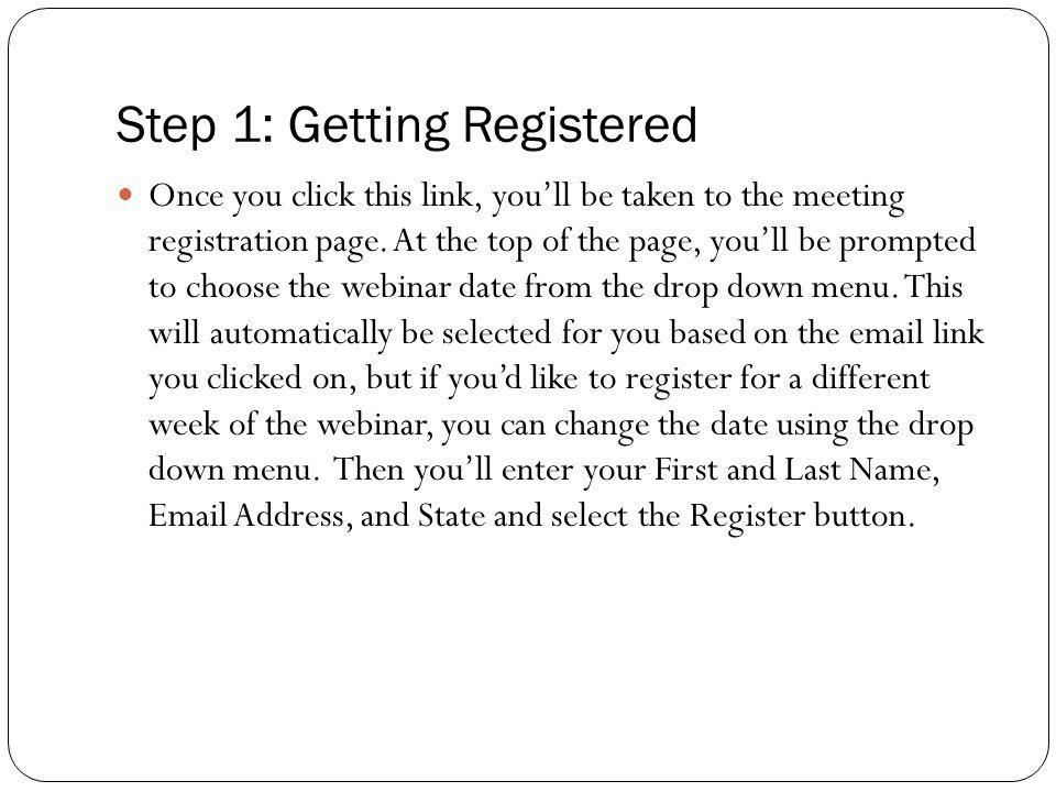 Step 1: Getting Registered