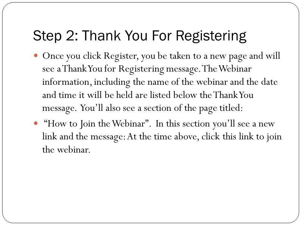 Step 2: Thank You For Registering