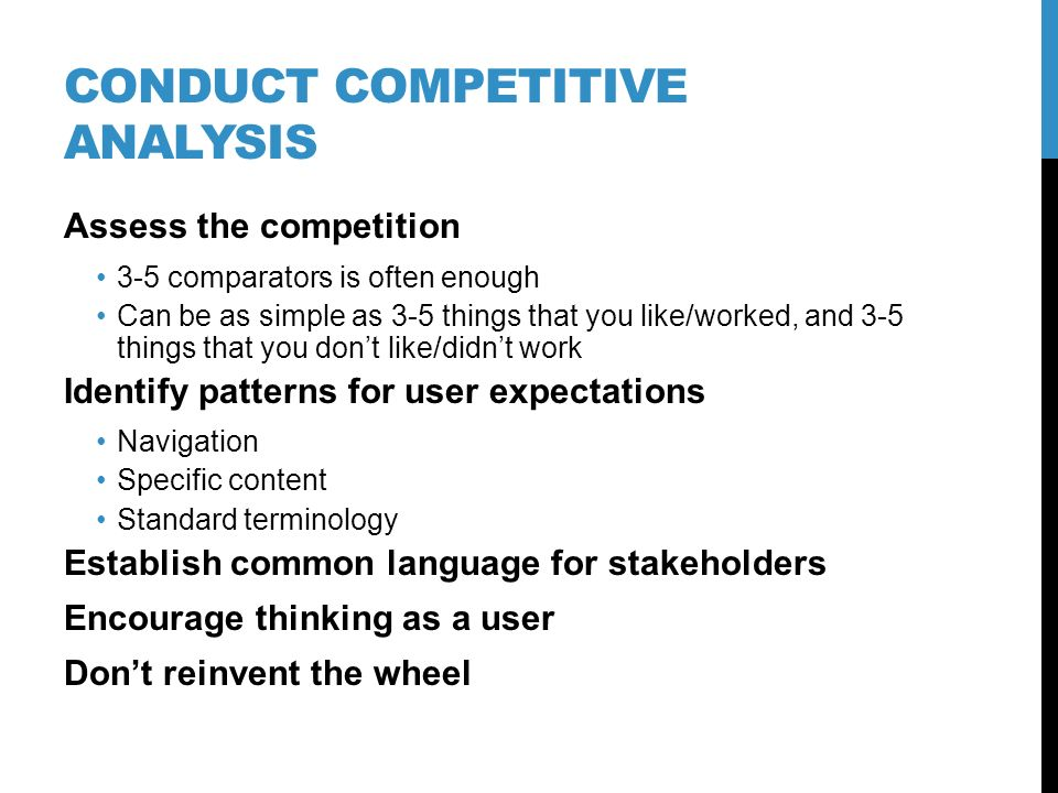 Content Analysis Assess what content exists (ROT = Redundant, Outdated, Trivial) Itemize what content needs to be generated.