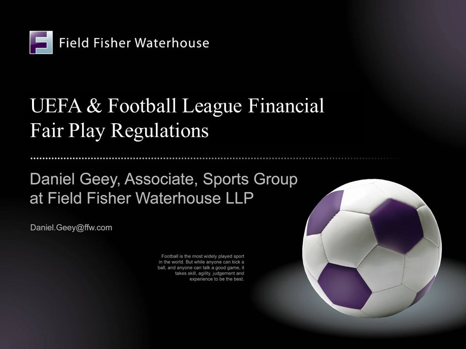 UEFA & Football League Financial Fair Play Regulations