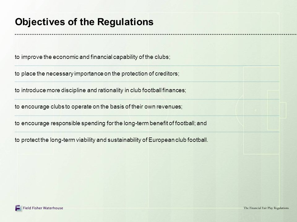 Objectives of the Regulations
