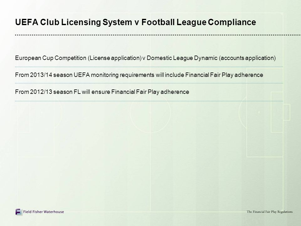 UEFA Club Licensing System v Football League Compliance