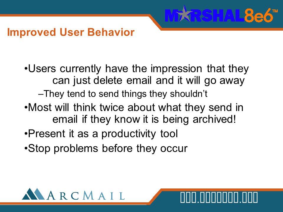 Improved User Behavior