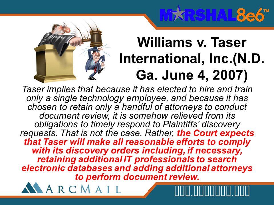 Williams v. Taser International, Inc.(N.D. Ga. June 4, 2007)