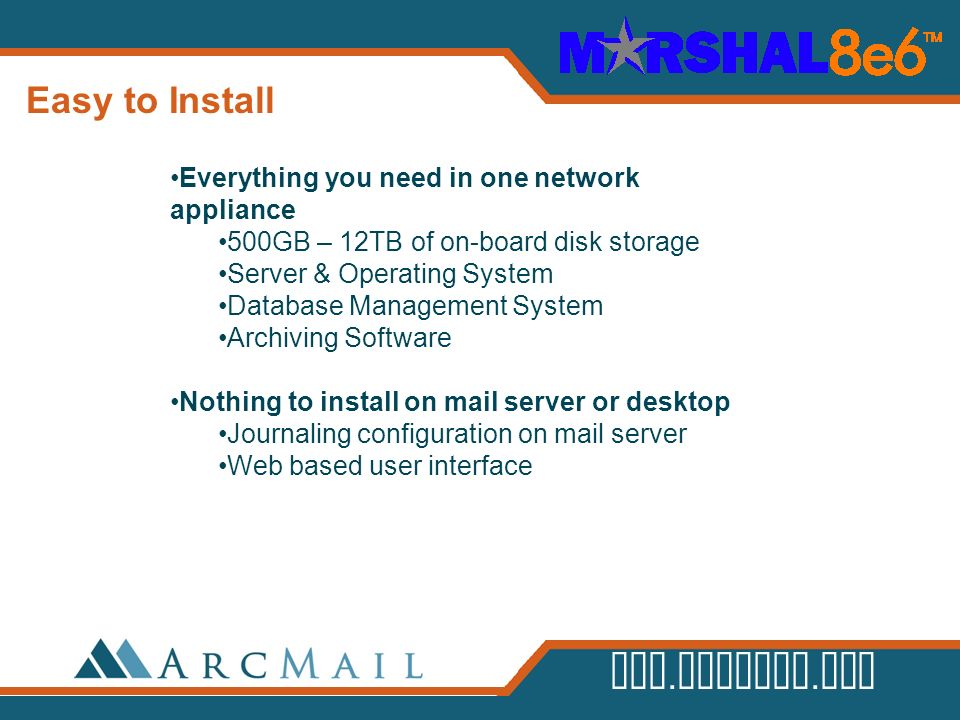 Easy to Install Everything you need in one network appliance