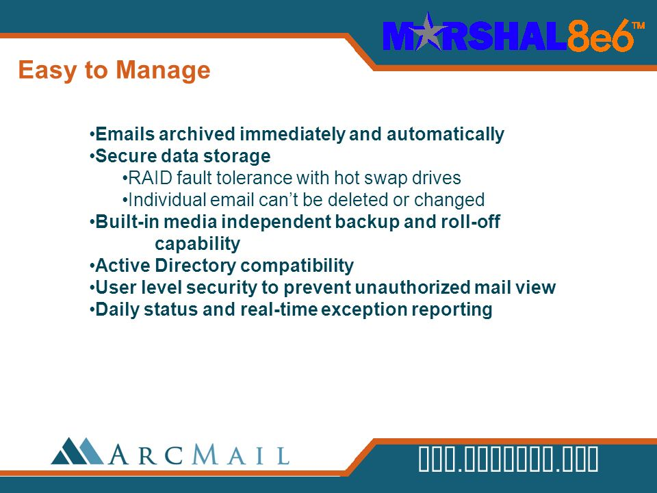 Easy to Manage Emails archived immediately and automatically