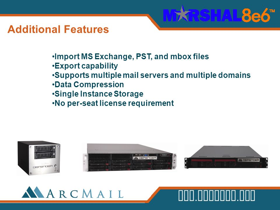 Additional Features Import MS Exchange, PST, and mbox files