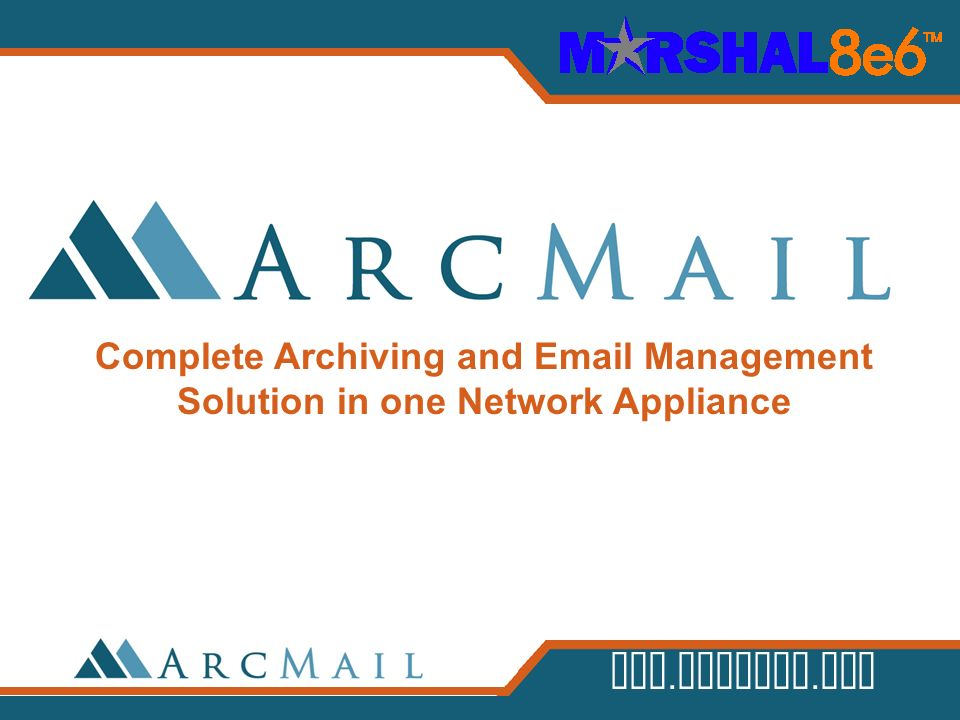 Complete Archiving and Email Management Solution in one Network Appliance