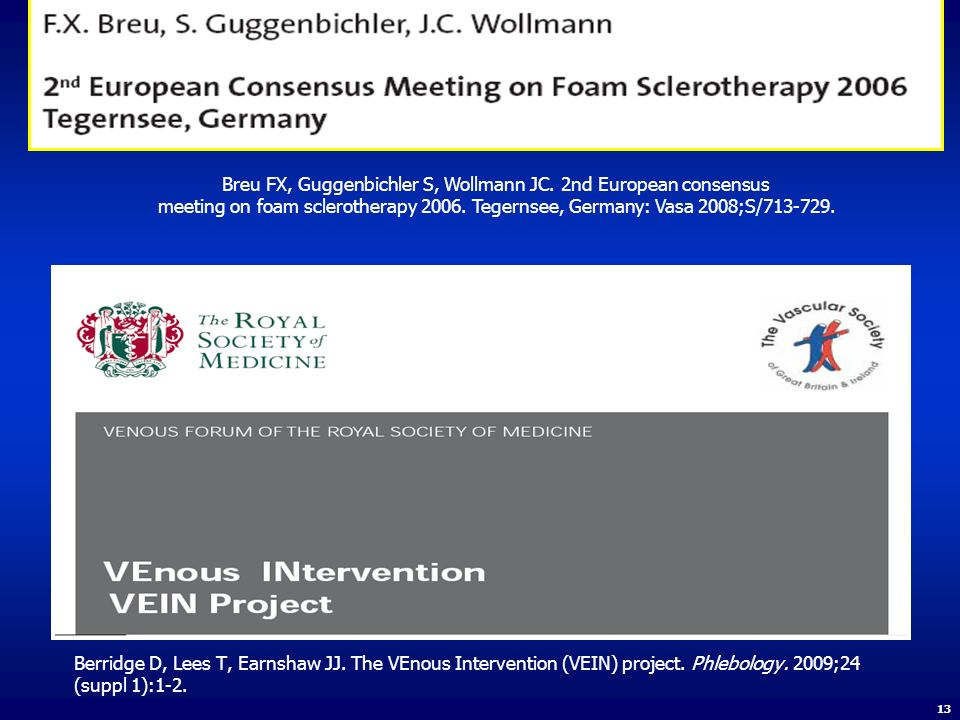 Breu FX, Guggenbichler S, Wollmann JC. 2nd European consensus