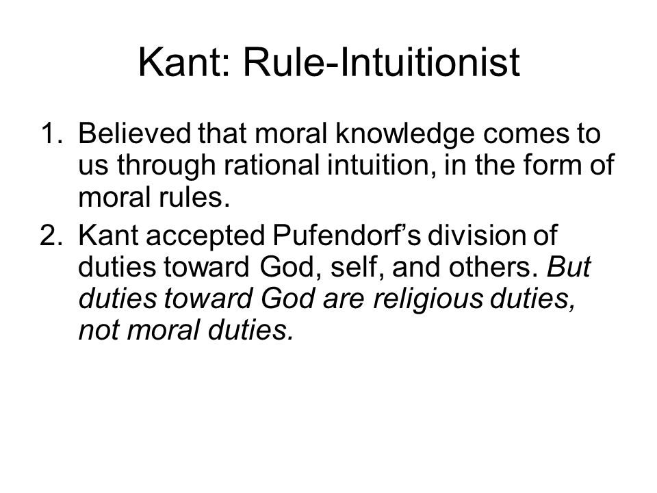 Kant: Rule-Intuitionist