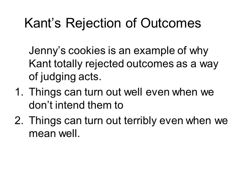 Kant's Rejection of Outcomes