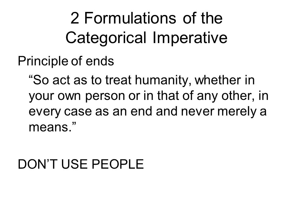 2 Formulations of the Categorical Imperative