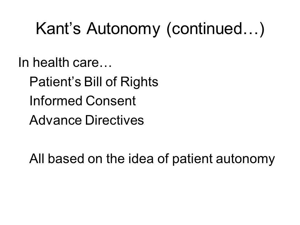 Kant's Autonomy (continued…)