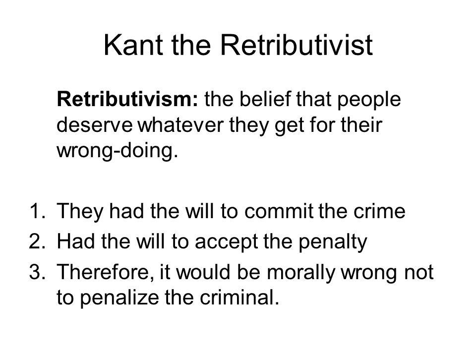 Kant the Retributivist